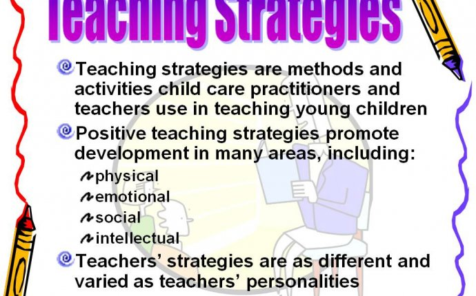 What Are Effective Teaching Strategies Teaching Methods